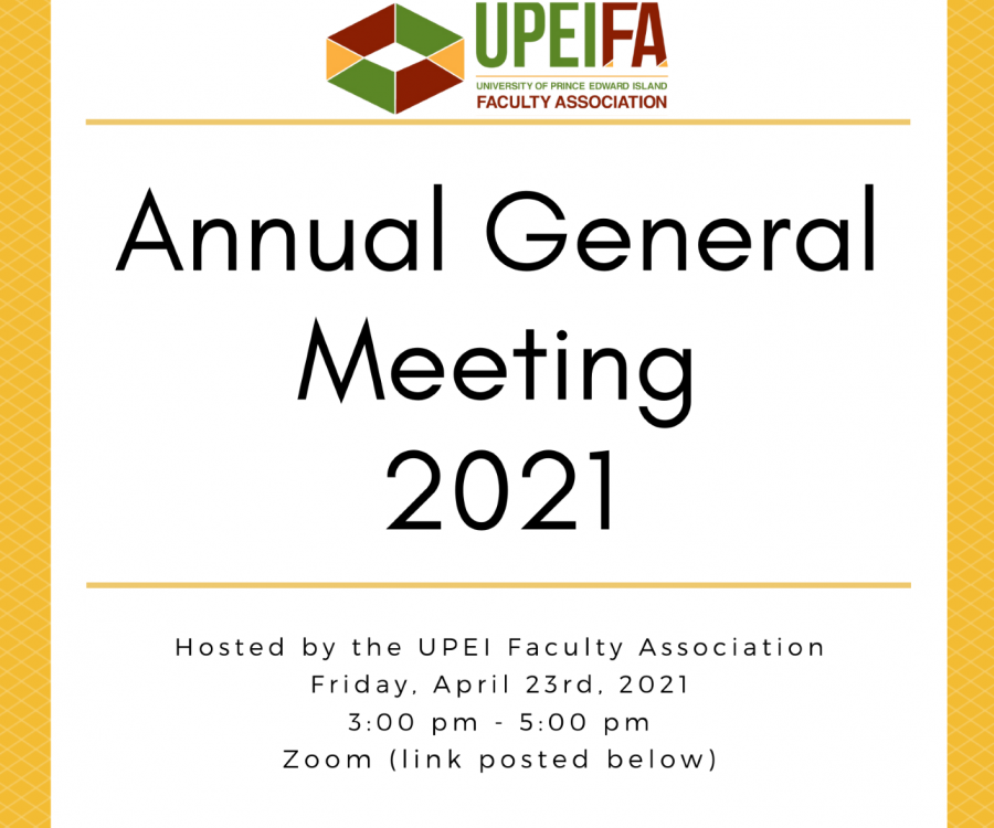 UPEI Faculty Association                              Annual General Meeting
